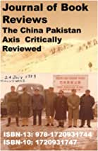 Journal of Book Reviews-The China Pakistan Axis Critically Reviewed