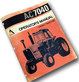 Allis Chalmers Ac 7040 Diesel Tractor Operators Owners Manual Operation