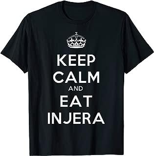 Keep Calm and Eat Injera T Shirt Habesha Ethiopian Gift Idea