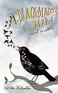 A Blackbird's Year: Mind in Nature