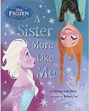 Disney Frozen A Sister More Like Me