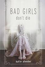 Bad Girls Don't Die (Bad Girls Don't Die (1))