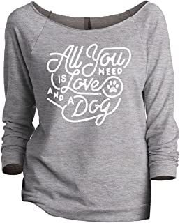All You Need is Love and A Dog Women's Fashion Slouchy 3/4 Sleeves Raglan Sweatshirt - coolthings.us