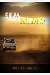 Sem Rumo (Portuguese Edition) Kindle Edition