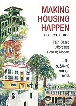 Making Housing Happen: Faith-Based Affordable Housing Models