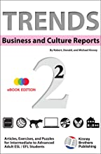 Trends: Business and Culture Reports, Book 2: eBook Edition (English Edition)