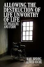 Best life unworthy of life Reviews