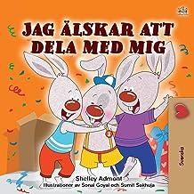 I Love to Share (Swedish Children's Book) (Swedish Edition)