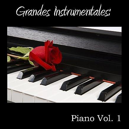 Grandes Instrumentales: Piano Vol. 1