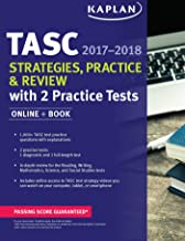 TASC Strategies, Practice & Review 2017-2018 with 2 Practice Tests: Online + Book (Kaplan Test Prep)