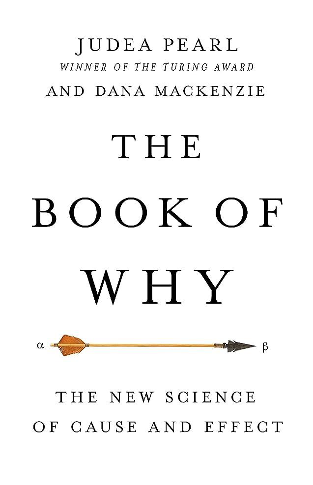 兄欠如アプライアンスThe Book of Why: The New Science of Cause and Effect (English Edition)