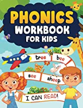 Phonics Workbook for Kids 4-6: More Than 80 Pages to Learn Letters, New Words, Practice Letter Sounds, Practice Reading an...