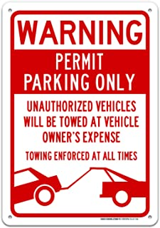 Permit Parking Only with Warning Sign Large 10 X 14 Rust Free Aluminum Sign UV Printed with Professional Graphics-Easy to Mount Indoors & Outdoors