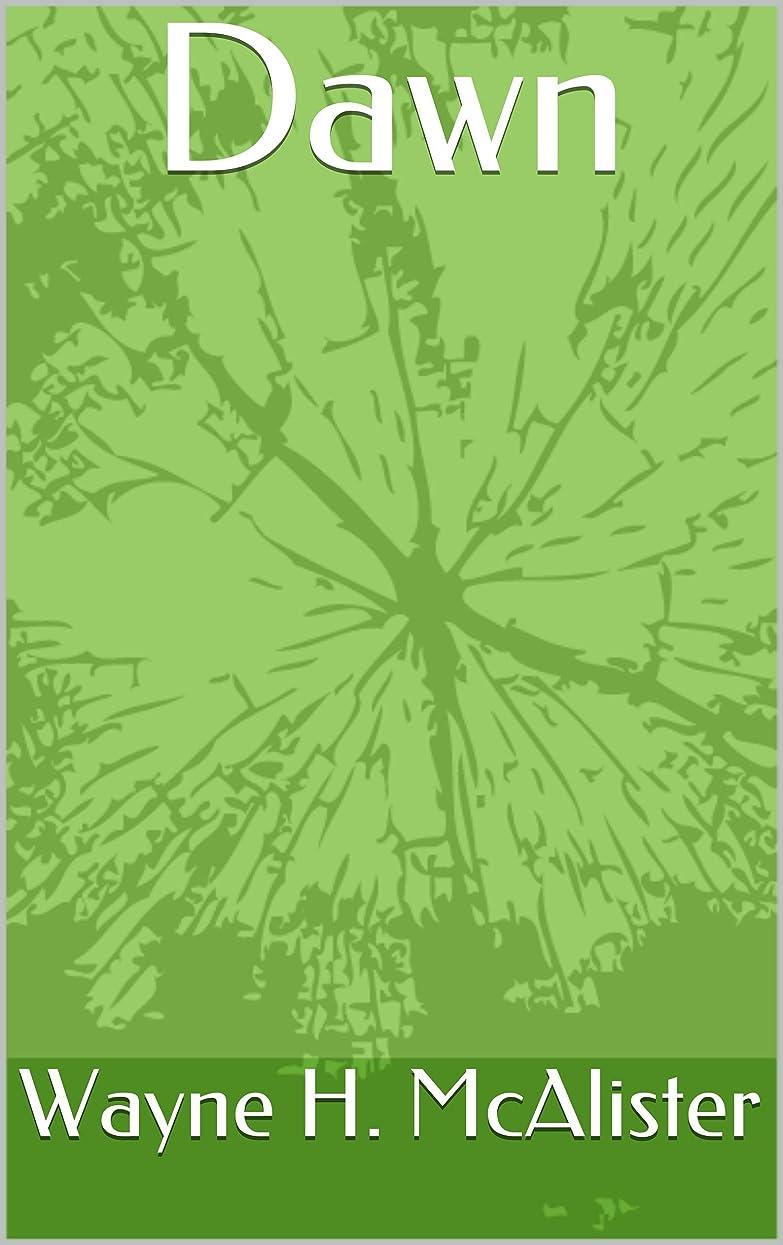 冷ややかなのみ宿題Dawn (This Piece of Land Book 1) (English Edition)