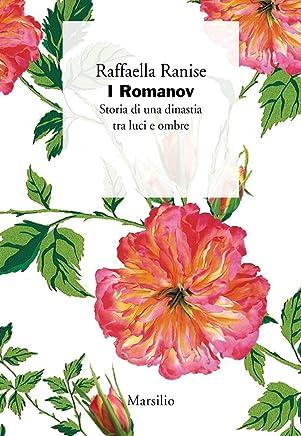 I Romanov: Storia di una dinastia tra luci e ombre