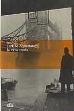 Scaricare Libri Jack lo Squartatore: la vera storia PDF
