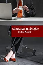 Humiliation At The Office