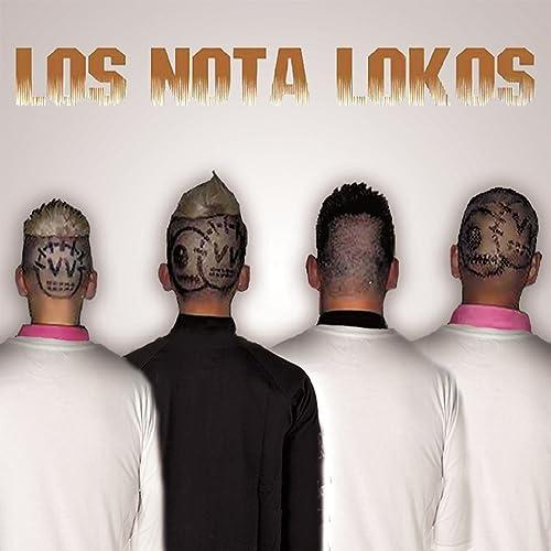 musica de los nota lokos paso solita para