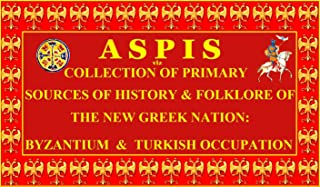 ASPIS 1-4: PRIMARY SOURCES OF GREEK HISTORY & FOLKLORE - SPECIAL EDITION vol. 1-4 (English Edition)