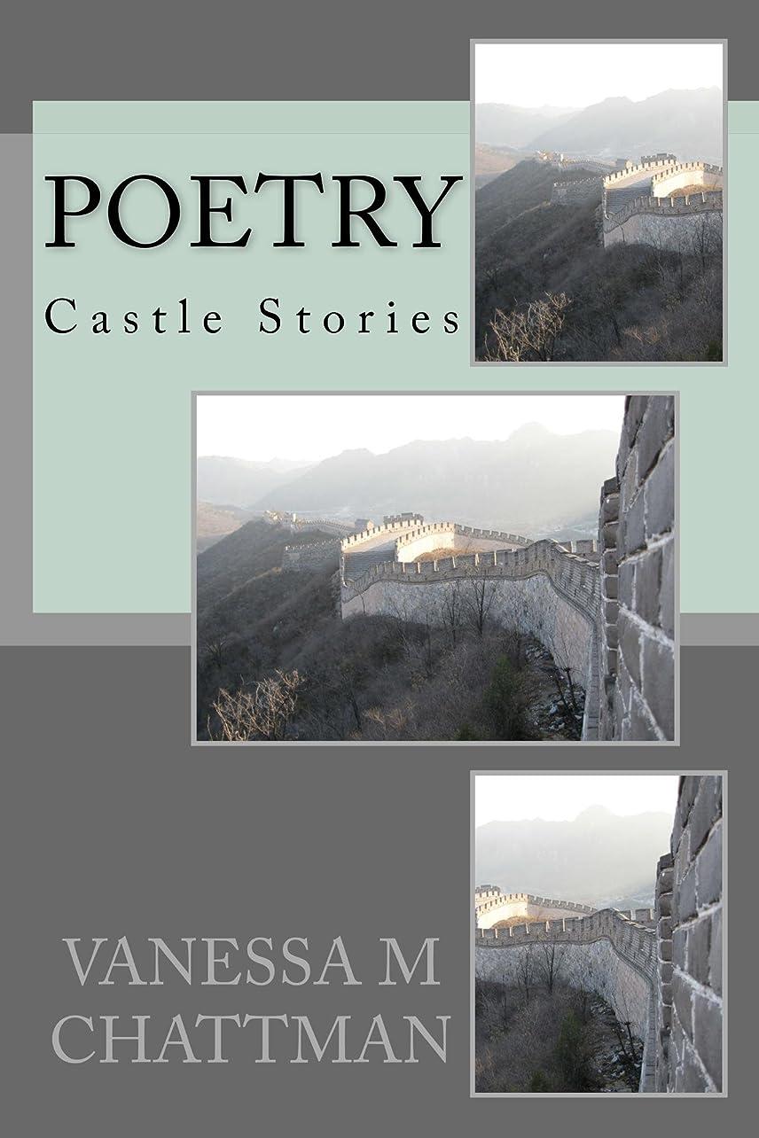 扱うアンケート枯れるPoetry: Castle Stories (English Edition)