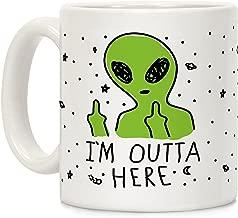 LookHUMAN I'm Outta Here Alien White 11 Ounce Ceramic Coffee Mug