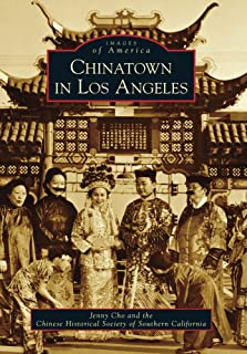 Chinatown in Los Angeles (Images of America)