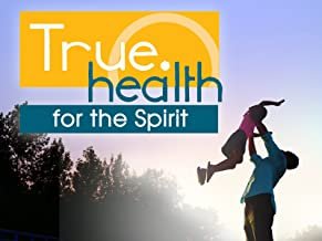 True.Health for the Spirit