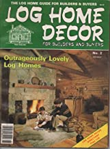 Log Home Decor for Builders and Buyers Magazine, 1986 (No. 2)