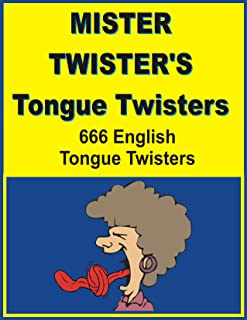 MISTER TWISTER'S TONGUE TWISTERS; 666 Englist tongue twisters