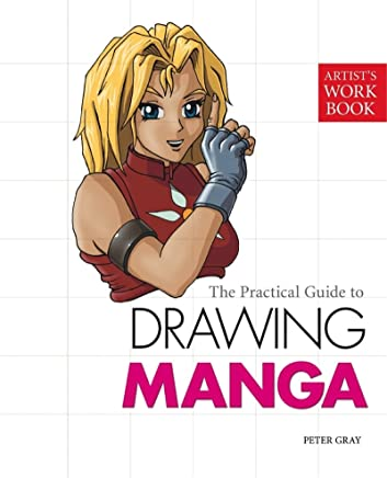 The Practical Guide to Drawing Manga: (Artist's Workbook) (English Edition)