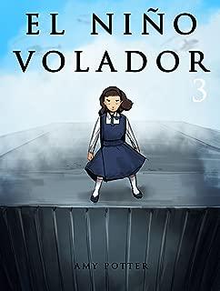 El Niño Volador 3 (Libro Ilustrado) (Spanish Edition)