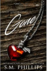 Since You've Been Gone Kindle Edition