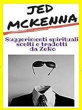 Jed McKenna - Suggerimenti spirituali scelti e tradotti da ZeRo