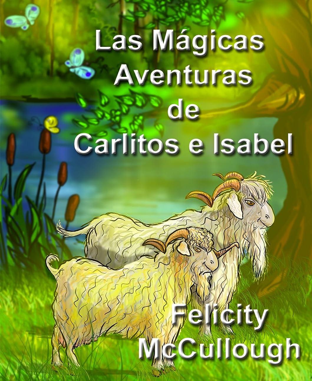 メンター孤独な水銀のLas Mágicas Aventuras De Carlitos E Isabel (Spanish Edition)