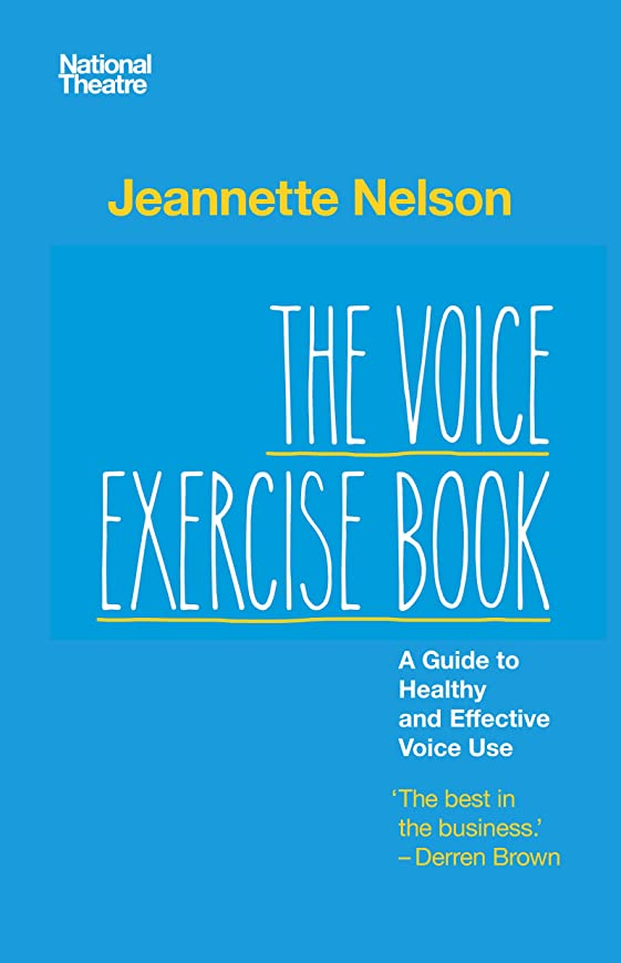 司書司書武装解除The Voice Exercise Book: A Guide to Healthy and Effective Voice Use (English Edition)