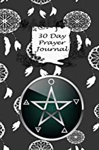 30 Day Prayer Journal: Grimoire For Men Women Boys Girls or Kids for The Pagan Sabbat Of Samhain, Halloween, Wiccans | Wicca Print