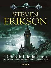 Permalink to I Giardini della Luna: Una storia tratta dal Libro Malazan dei Caduti PDF