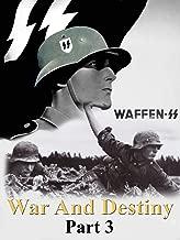 War And Destiny Part 3