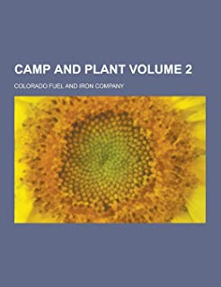 Camp and Plant Volume 2