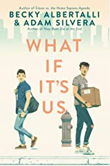 What If It's Us Kindle Edition