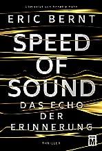 Speed of Sound - Das Echo der Erinnerung (German Edition)