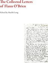 The Collected Letters of Flann O'Brien (Irish Literature)