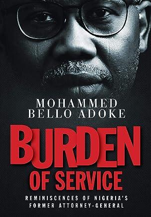 Burden Of Service: Reminiscences of Nigeria's former Attorney-General