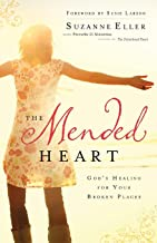 Mended Heart: God'S Healing For Your Broken Places