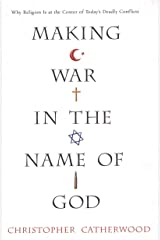 Making War In The Name Of God Kindle Edition