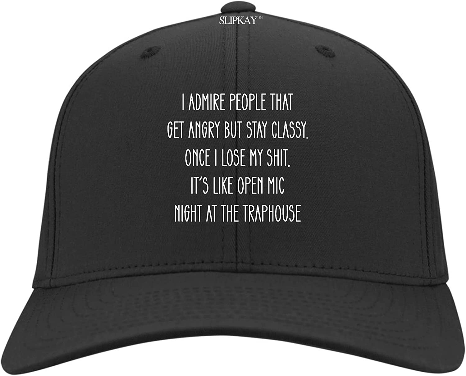 Morgan Schai I Admire People That Get Angry But Stay Classy Hat,Twill Cap