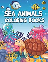 Sea Animals Coloring Books: Life Under The Sea Kids Coloring Book (Large Page)