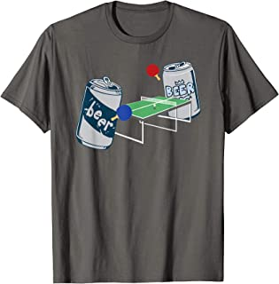 Funny Beer Pong | Cans Playing Table Tennis T-Shirt