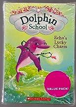 Dolphin School 3 Book set (#2-4) Echo's Lucky Charm, Splash's Secret Friend, Flip's Surprise Talent by Catherine Hapka (2015-09-01)