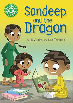 Sandeep and the Dragon: Independent Reading Green 5 (Reading Champion)